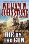 Die by the Gun (Chuckwagon Trail, #2)