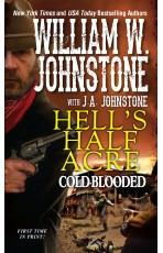 Cold-Blooded (Hell's Half Acre, #2)