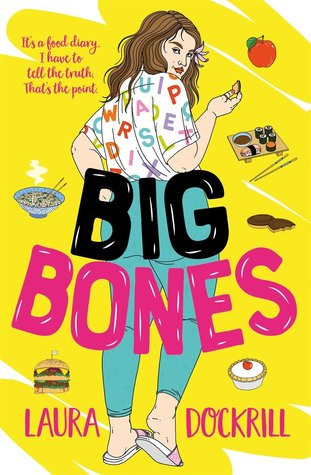 Big bones by Laura Dockrill