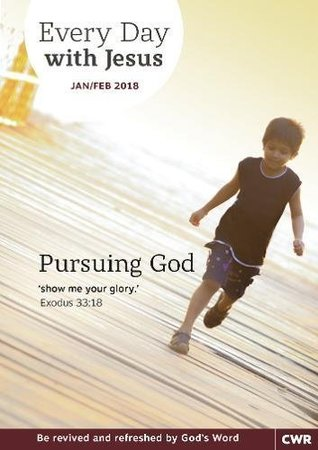 every-day-with-jesus-january-february-2018-pursuing-god