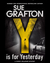 Y is for Yesterday (Kinsey Millhone, #25) by Sue Grafton