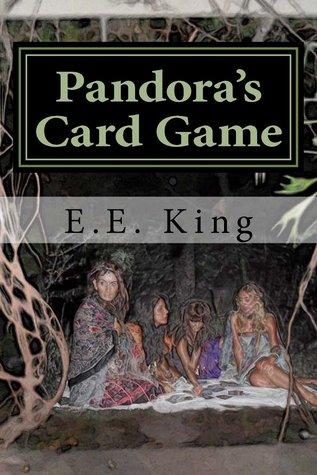 Pandora's Card Game by E.E. King