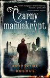Czarny manuskrypt by Krzysztof Bochus