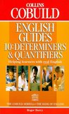 Collins COBUILD English Guides: Determiners and Quantifiers Bk.10