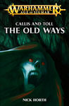 Callis and Toll: The Old Ways