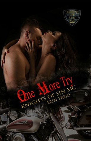 One More Try (Knights of Sin MC #5) by Erin Trejo