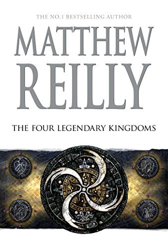 The Four Legendary Kingdoms (Jack West Jr, #4)