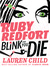 Blink and You Die (Ruby Redfort #6)