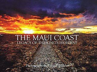 the-maui-coast-legacy-of-the-kings-highway