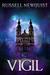 Vigil: An Urban Fantasy Thr...