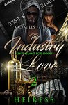 This Industry Ain't Meant For Hood Love 2 by Heiress