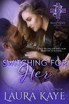 Switching for Her (Blasphemy, #5)