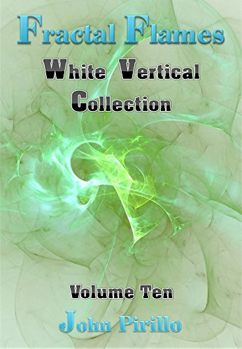 Fractal Flames White Vertical Collection Volume Ten: If you could take stars down from heaven and add beautiful sunsets and clouds you would only be barely seeing these beauties.