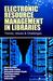 Electronic Resource Management in Libraries by Bhojaraju Gunjal