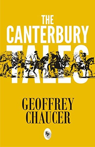 The Canterbury Tales [Paperback] [Jan 01, 2017] GEOFFREY CHAUCER