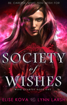 Society of Wishes (Wish Quartet, #1)