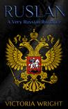 Ruslan: A Very Russian Romance