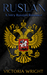 Ruslan: A Very Russian Romance (Sons of the Motherland #2)