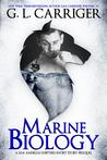 Marine Biology by G.L. Carriger