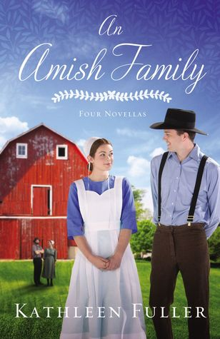 An Amish Family: An Amish Novella Collection