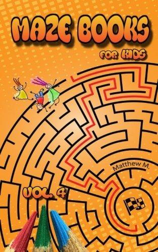 Maze Books for Kids: Circular Mazes (age 4-8) (Maze books for Kids, maze books, maze books for kids ages 4-8, maze books for children, maze book for 5 year olds) (Volume 4)