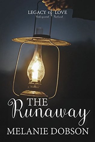 The Runaway (Legacy of Love #2)