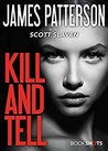Kill and Tell by James Patterson