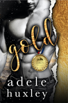Gold (Dangerous Games, #3)