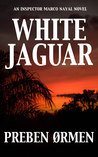 White Jaguar - An Inspector Marco Nayal Novel