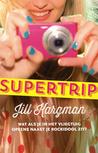 Supertrip by Jill Kargman