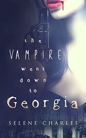The Vampire Went Down to Georgia (Southern Vampire Detective #3)