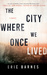 The City Where We Once Live...