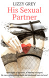 His Sexual Partner by Lizzy Grey