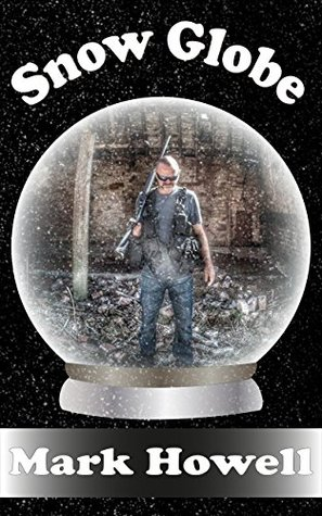 Snow Globe: One Shake and all Hell breaks loose