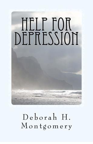Help for Depression by Deborah H. Montgomery