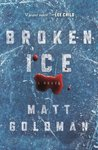 Download ebook Broken Ice (Nils Shapiro, #2) by Matt Goldman