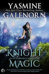 Knight Magic (Otherworld/Sisters of the Moon #19.5)
