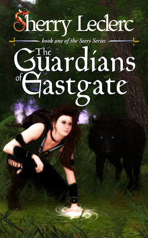 The Guardians of Eastgate by Sherry Leclerc