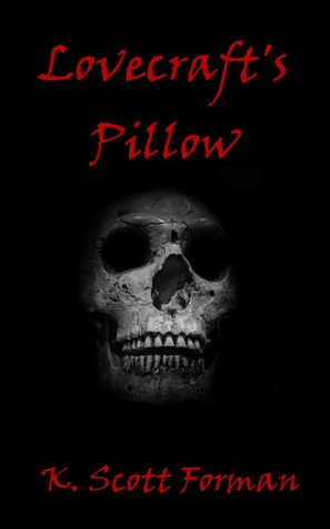 Lovecraft's Pillow (Fear Knocks presents, #1)