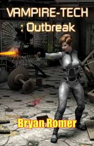 Vampire-Tech 3: Outbreak