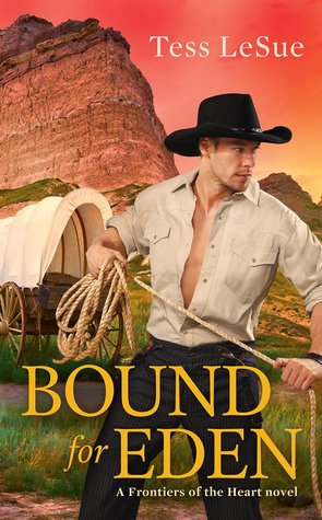 Bound for Eden (Frontiers of the Heart, #1)