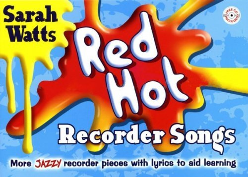 Watts: Red Hot Recorder Songs - Student (Pupil's Book & CD)