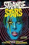 Strange Stars: How Science Fiction and Fantasy Transformed Popular Music