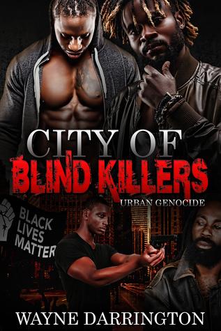 City of Blind Killers: Urban Genocide