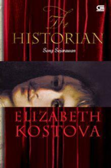 The Historian - Sang Sejarawan by Elizabeth Kostova