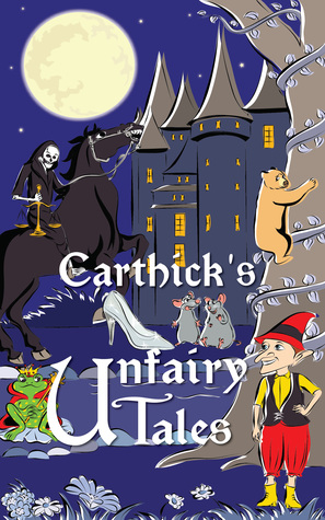 Carthick's Unfairy Tales