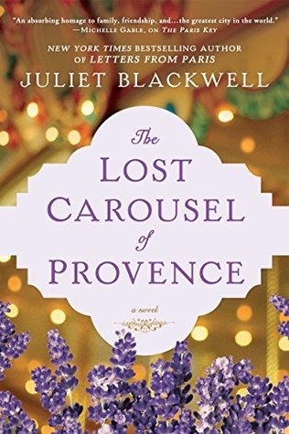 The lost carousel of provence by juliet blackwell 37540109 fandeluxe Images