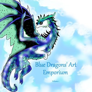 Blue Dragons Art Emporium (Volume Book 1)