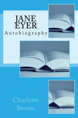Jane Eyer: Autobiography