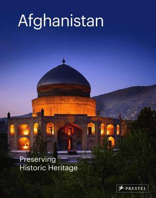 Afghanistan: Preserving Historic Heritage